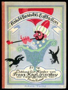 Franz Karl Ginzkey: Hatschi Bratchi's Luftballon