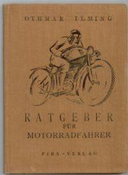 Einband Ratgeber für Motorradfahrer, Gestalter nicht ermittelt.