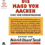 Schutzumschlag des Romans Die Magd von Aachen (1931) von Heinrich Eduard Jacob (1889–1967)