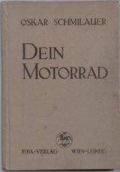 Umschlag Oskar Schmilauer: Dein Motorrad.