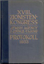 Stenographisches Protokoll XVIII. Zionisten-Kongress 1933